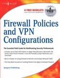 Firewall Policies and VPN Configurations, Lucas, Mark and Singh, Abhishek, 1597490881