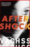 Aftershock, Andrew Vachss, 0307950883