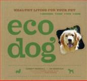 Eco Dog, Corbett Marshall, 0811860884