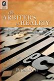The Arbiters of Reality : Hawthorne, Melville, and the Rise of Mass Information Culture, West, Peter, 0814210880