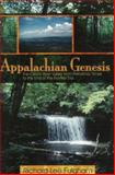 Appalachian Genesis, Richard Fulgham, 1570720886