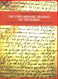Syro-Aramaic Reading of the Koran, Luxenberg, Christoph, 3899300882