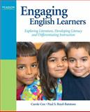 Engaging English Learners : Exploring Literature, Developing Literacy and Differentiating Instruction, Cox, Carole and Boyd-Batstone, Paul S., 0135130883