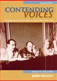 Contending Voices Vol. 2 : Biographical Explorations of the American Past - Since 1865, Hollitz, John, 0618660887
