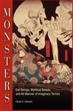 Monsters : Evil Beings, Mythical Beasts, and All Manner of Imaginary Terrors, Gilmore, David D., 0812220889