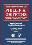 Selected Works of Phillip A. Griffiths with Commentary, Phillip Griffiths and M. Cornalba, 0821820885