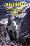 Accidents in North American Mountaineering 2000, Joseph Simpson, 0930410882