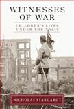 Witnesses of War, Nicholas Stargardt, 1400040884
