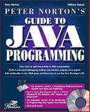 Peter Norton's Guide to Java : Premier Title, Norton, Peter, 1575210886