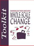 Whole-Scale Change, Dannemiller Tyson Associates Staff and Margaret Wheatley, 1576750884