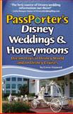 PassPorter's Disney Weddings and Honeymoons, Carrie Hayward, 1587710889
