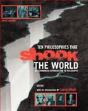 Ten Philosophies that Shook the World, Udell, Larry, 1609270886
