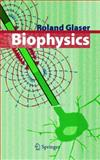 Biophysics, Glaser, Roland, 3540670882