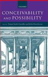 Conceivability and Possibility, , 0198250894