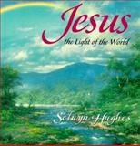 Jesus, the Light of the World, Selwyn Hughes, 0805420894