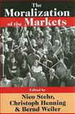 The Moralization of the Markets, , 1412810892