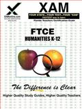 FTCE Humanities K-12, XAM Staff, 1581970897