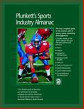 Plunkett's Sports Industry Almanac 2008 : Sports Industry Market Research, Statistics, Trends and Leading Companies, Plunkett, Jack W., 159392089X