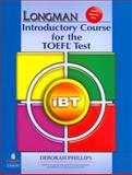 Longman Introductory Course for the TOEFL Test with Answer Key, Phillips, Deborah, 0132280892