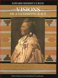 Visions of a Vanishing Race, Florence Curtis Graybill, Victor Boesen, 0883940892