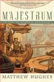 Majestrum, Matthew Hughes, 1597800899