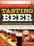 Tasting Beer, Randy Mosher, 1603420894
