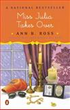 Miss Julia Takes Over, Ann B. Ross, 0142000892