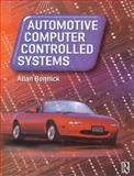 Automotive Computer Controlled Systems, Bonnick, Allan W., 0750650893