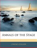Annals of the Stage, J. Payne Collier, 1142900894