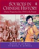Sources in Chinese History : Diverse Perspectives from 1644 to the Present, Atwill, David and Atwill, Jade, 013233089X