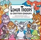 Lemur Troops and Critter Groups, Rena Jones, 0984070893