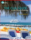 The CLIA Guide to the Cruise Industry, Mancini, Marc, 1111130892