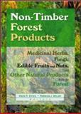Non-Timber Forest Products : Medicinal Herbs, Fungi, Edible Fruits and Nuts and Other Natural Products from the Forest, Marla R Emery, Rebecca J Mclain, 1560220899