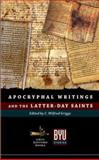 Apocryphal Writings and the Latter-Day Saints 9781589580893