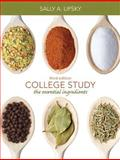 College Study : The Essential Ingredients, Lipsky, Sally A., 0132180898