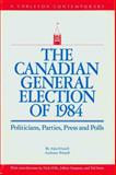 The Canadian General Election of 1988, Alan Frizzell and Jon H. Pammett, 0886290899