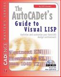 The AutoCadet's Guide to Visual LISP 9781578200894