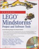 Classic Lego Mindstorms Projects and Software Tools : Award-Winning Designs from Master Builders, Clague, Kevin and Ferrari, Mario, 159749089X