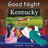 Good Night Kentucky, Adam Gamble and Mark Jasper, 1602190895