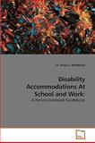 Disability Accommodations at School and Work, Tanya D. Whitehead, 3639240898