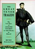 The Great Tenor Tragedy, Adolphe Nourrit, 0931340896