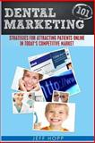 Dental Marketing 101, Jeff Hopp, 1494730898