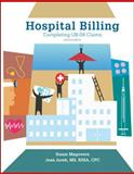 Hospital Billing : Completing UB-04 Claims, Jurek, Jean and Magovern, Susan, 0073520896