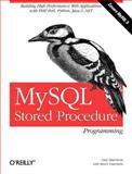 MySQL Stored Procedure Programming, Harrison, Guy and Feuerstein, Steven, 0596100892