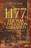 1177 B. C. - the Year Civilization Collapsed, Eric H. Cline, 0691140898