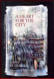 A Heart for the City, , 0802490891
