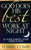 God Does His Best Work at Night, Tommy Combs, 0981760899