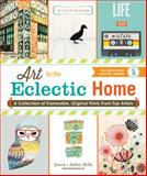 The Custom Art Collection - Art for the Eclectic Home, Jamin Mills and Ashley Mills, 1440570892