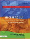 Access to ICT, Liz Singleton and Iain Ross, 1843120895