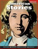 American Stories : A History of the United States, Volume 1, Brands, H. W. and Breen, Timothy H., 0205960898